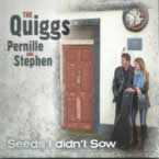 The Quiggs - Seeds I didnt sow